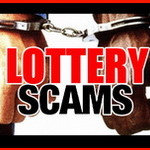 'You Have Won' or Lottery Scams