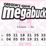 "Oregon Megabucks Exposed — Add the ""Kicker"" to Your Play!"