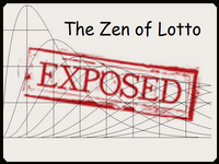 The Zen of Lotto Exposed