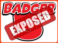 Badger 5 Wisconsin Exposed